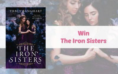 Win The Iron Sisters van Tracy Banghart