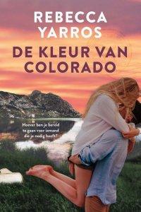 De kleur van Colorado - Rebecca Yarros