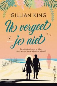 Ik vergeet je niet - Gillian King