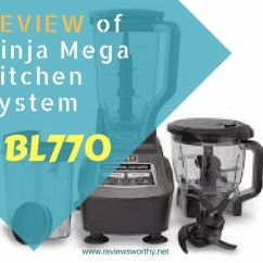 Ninja Mega Kitchen System Bl770 Reviews Design Your Fact Based Review Of