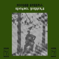Michael Yonkers: Goodby Sunball Reissue (Four Takes)
