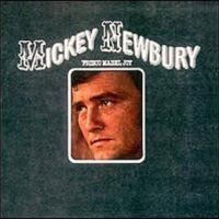 Do Look Back | Mickey Newbury: Frisco Mabel Joy