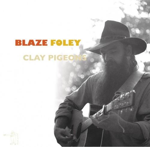 "Blaze Foley: ""Clay Pigeons"""