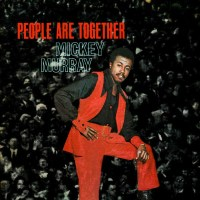 Flashback Friday | Mickey Murray: People Are Together Review
