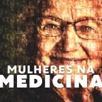 Dia da Mulher: cresce participação da mulher na Medicina