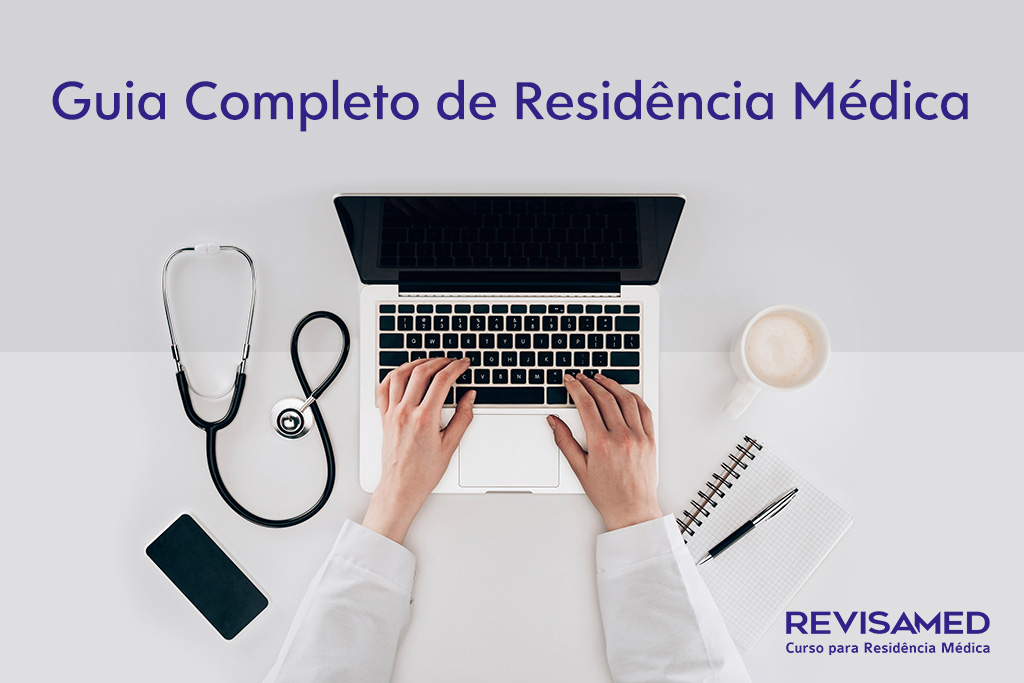 Guia Completo de Residência Médica. Foto mostrando as mãos de um médico e esquipamentos médicos.