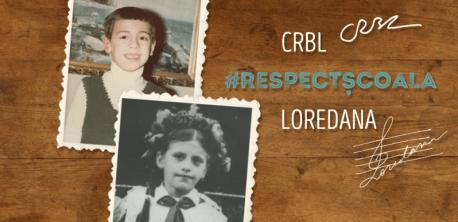 Loredana & CRBL Respect Scoala