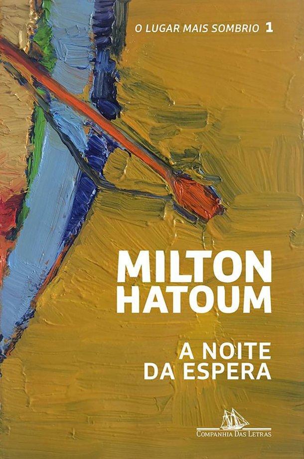 A Noite da Espera, de Milton Hatoum