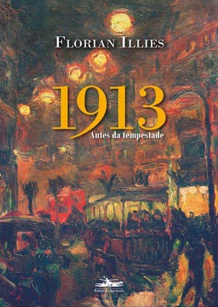 1913 — Antes da Tempestade