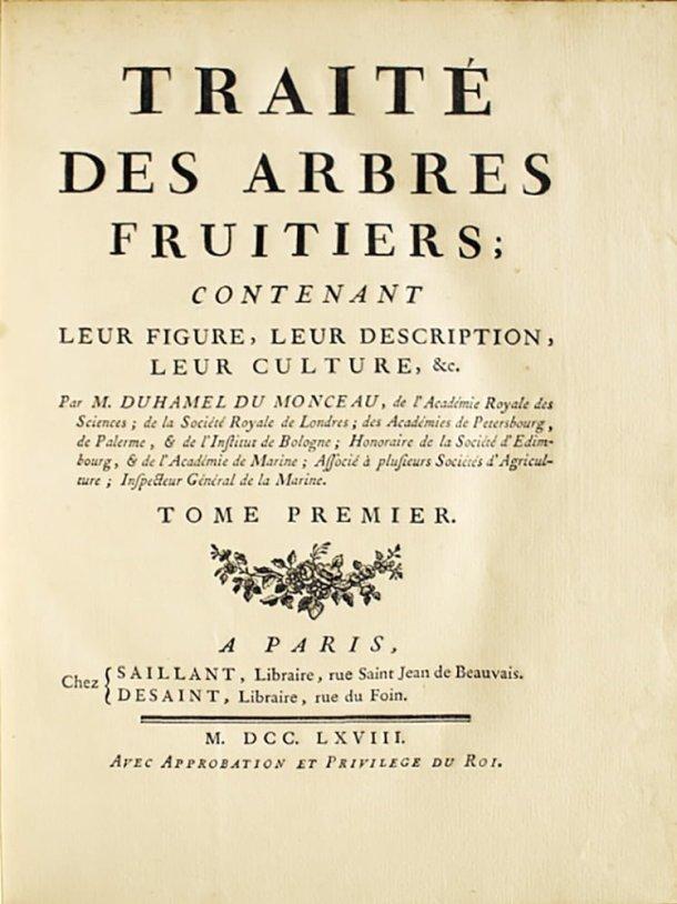 Traité Des Arbres Fruitiers, Henri Louis Duhamel du Monceau