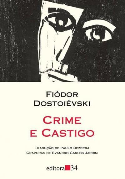 Crime e Castigo (1866), Fiódor Dostoiévski