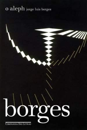 O Aleph (1949), de Jorge Luis Borges