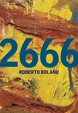 2666 (2004), Roberto Bolaño