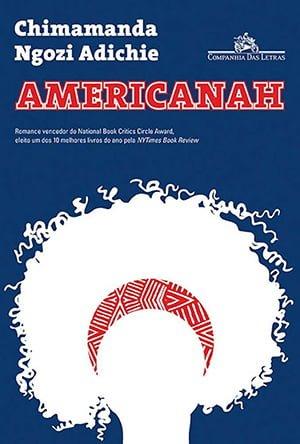 Americanah (2013), Chimamanda Ngozi Adichie