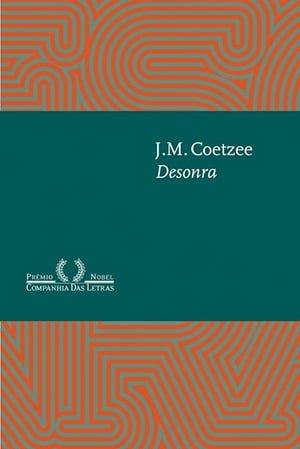 Desonra (1999), J.M. Coetzee
