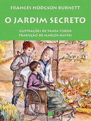 O Jardim Secreto (1911), Frances Hodgson Burnett