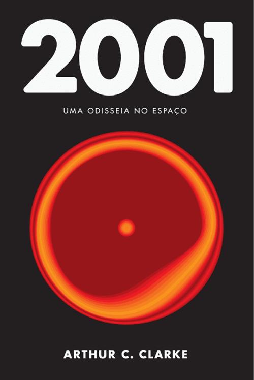 2001: Uma Odisseia no Espaço (1968), Arthur C. Clarke