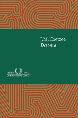 J. M. Coetzee, Desonra (1999)
