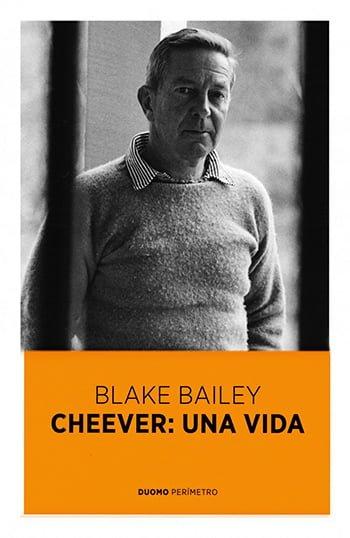 Cheever — Una Vida, de Blake Bailey