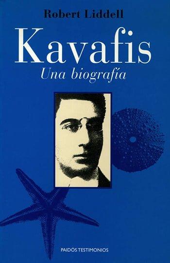 Kaváfis — Una Biografía, de Robert Liddell