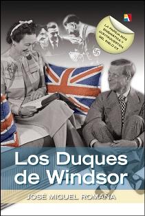 Romaña Arteaga, José Miguel - Los Duques de Windsor