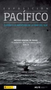 Exposición Pacífico. España y la aventura de la Mar del Sur en el Archivo General de Indias