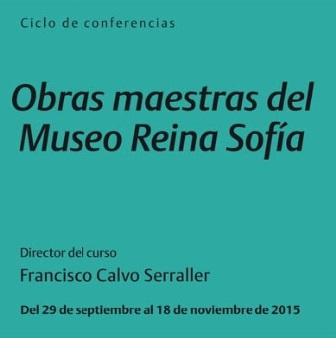 RealAsociaciónMuseoReina Sofía,Obrasmaestras.Curso2015
