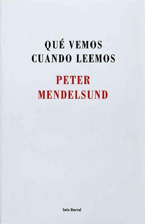 portada_que-vemos-cuando-leemos_peter-mendelsund_201506291225
