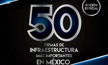 50 Firmas de Infraestructura más Importantes en México 2018