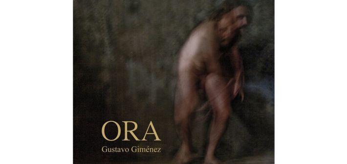 ORA nuevo álbum Gustavo Giménez