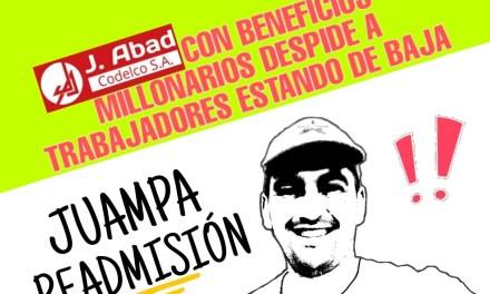 J.ABAD CODELCO con beneficios millonarios despide trabajadores estando de baja