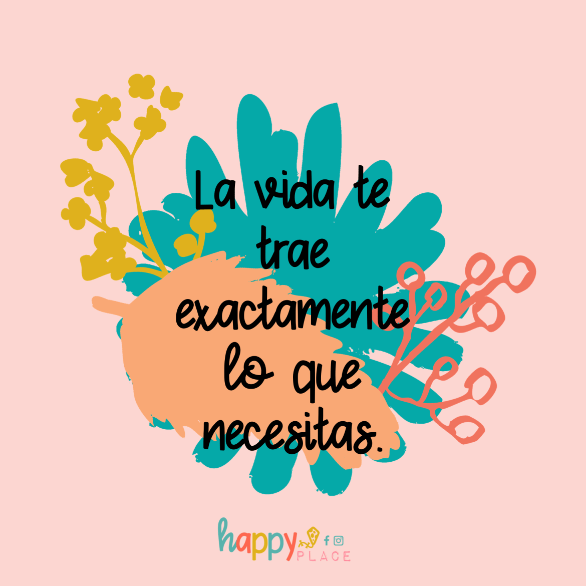 Happy Place Frases