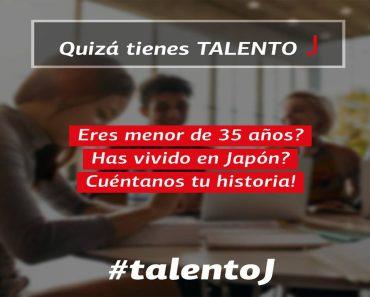 españoles en japón : talento j. una iniciativa a seguir