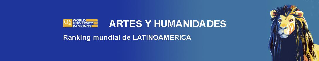 qs, mejores universidades latinoamericanas en artes y humanidades