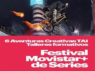 festival movistar + de series 2016 +tai