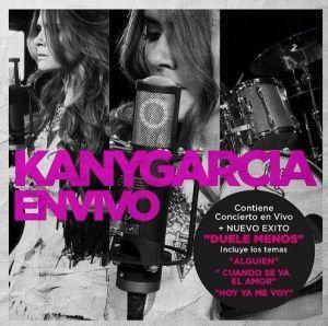 Kany Garcia En Vivo
