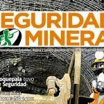 Seguridad Minera Edición 131: «Seguridad y salud como parte del bienestar»
