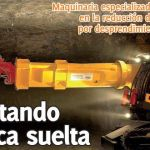 Maquinaria especializada contribuye en la reducción de accidentes por desprendimiento de rocas
