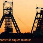 Criterios para construir piques mineros