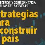 Recesión y crisis sanitaria huellas de la COVID-19