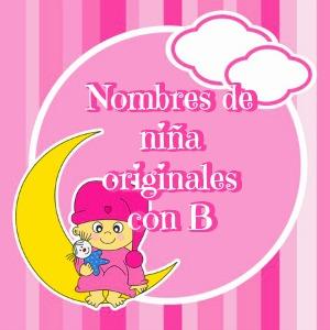 Nombres de niña originales con B