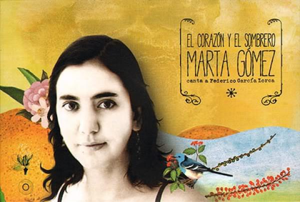 'El Corazón y el Sombrero' Marta Gómez canta a Federico García Lorca.