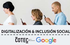 Alianza entre Cotec y Google sobre digitalización e inclusión social.