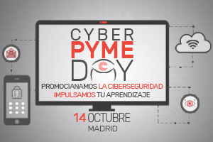 """CyberPYME Day"" evento sobre ciberseguridad a PYMES"