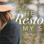 He Restores My Soul Day 2 Programs Revive Our Hearts
