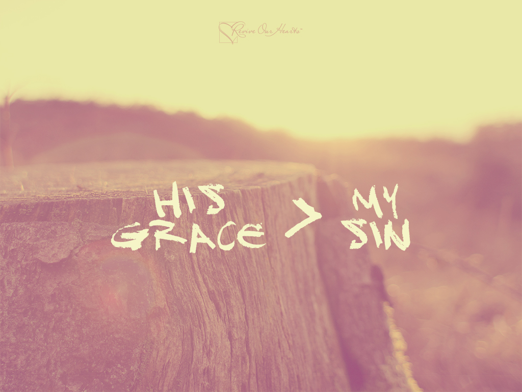 Scripture Quotes Desktop Wallpaper God S Grace Wallpapers Revive Our Hearts