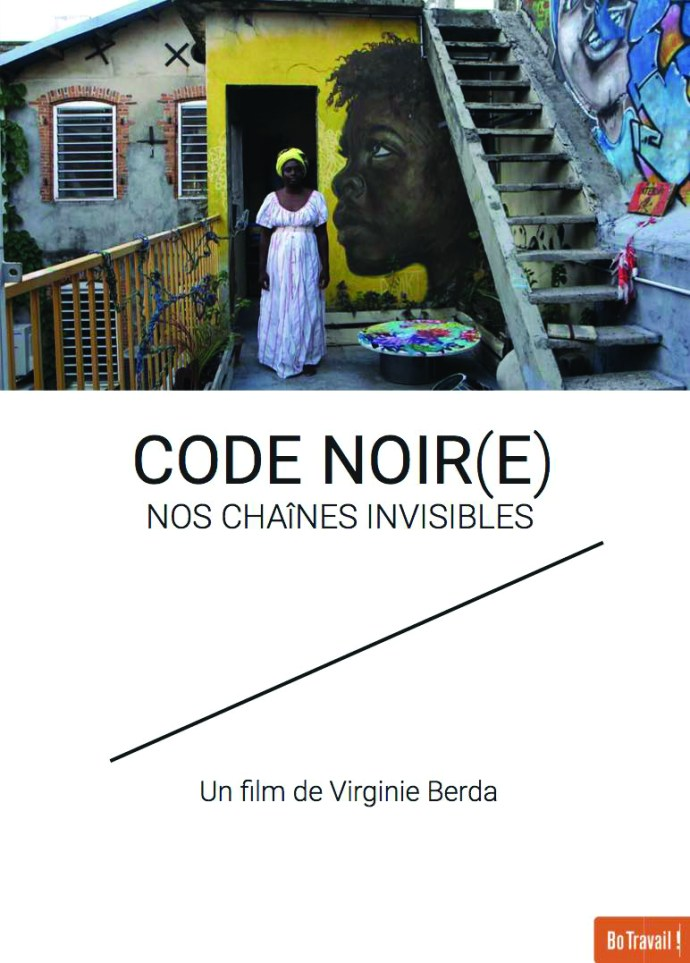 Festival International du Film documentaire de Martinique - Les Révoltés du Monde - Projection : Code Noir(e)