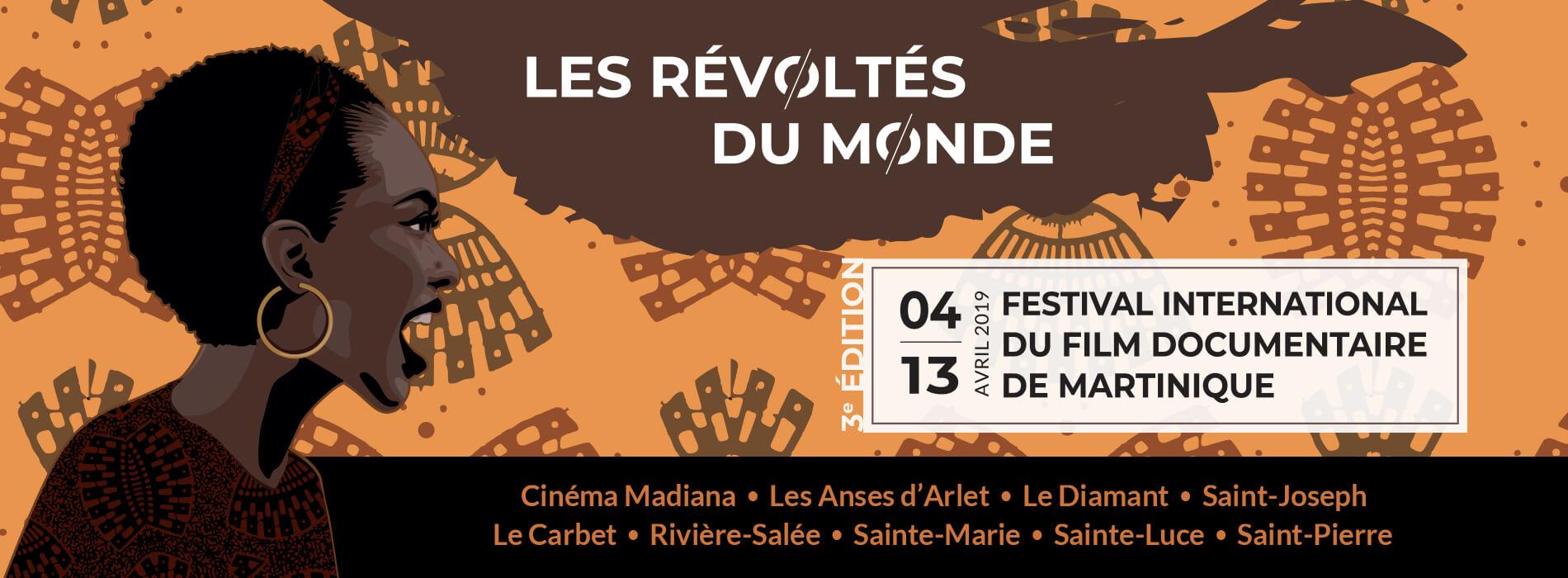 Les Révoltés du Monde - Festival international du film documentaire de Martinique