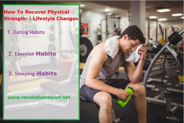 Recover Physical strength