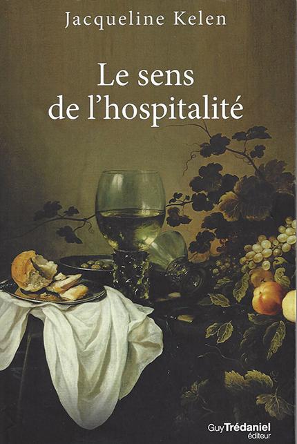 """""""Le sens de l'hospitalité"""" de Jacqueline Kelen."""